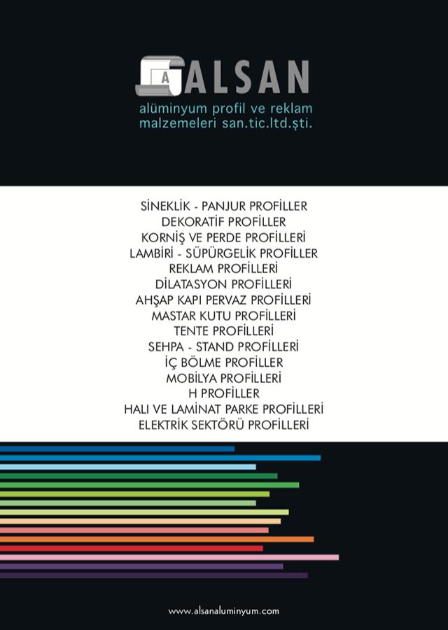 Sineklik, Panjur, Dekoratif, Korniş, Lambiri, Süpürgelik, Reklam vs. Profilleri